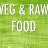 VEG & RAW FOOD