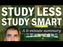 Study Less Study Smart A 6 Minute Summary of Marty Lobdell's Lecture College Info Geek
