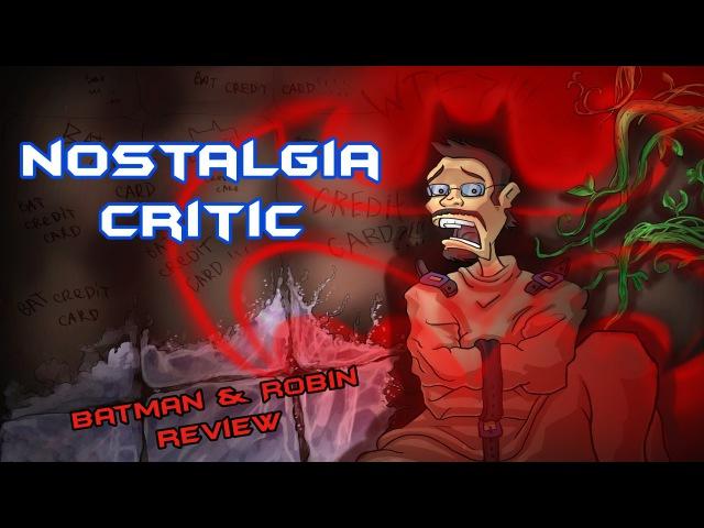 Ностальгирующий Критик Бэтмен и Робин Nostalgia Critic Batman and Robin rus vo