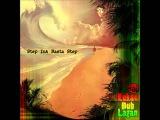Kukan dUb Lagan - Step Ina Rasta Step [Full Album]