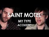 Saint Motel - My Type - Acoustic Live in Paris