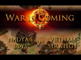 War is Coming: Nadya's Boys vs VNS