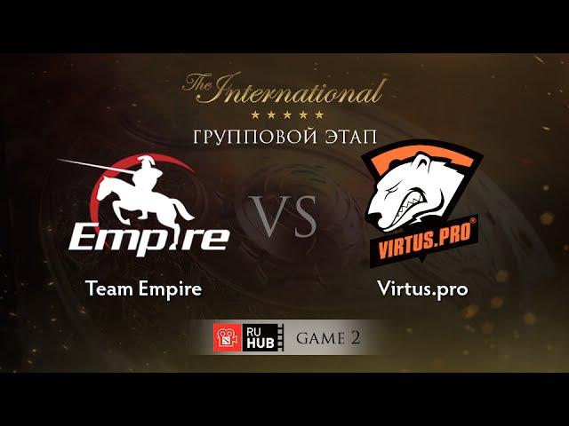 Team Empire vs Virtus.pro - Game 2, Group B - The International 2015