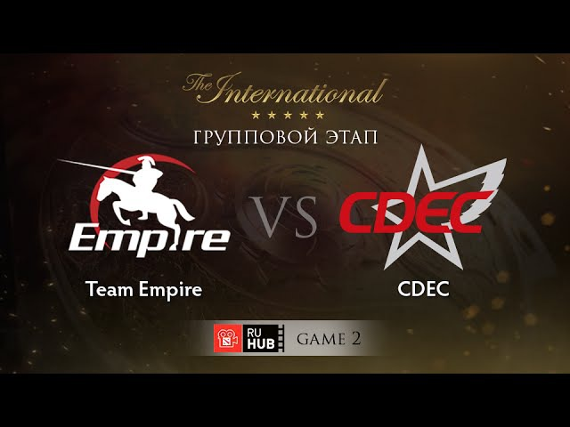 Team Empire vs CDEC - Game 2, Group B - The International 2015