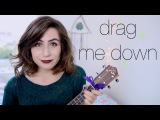 One Direction - Drag Me Down Ukulele Cover!