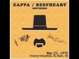 Frank Zappa &amp Captain Beefheart - El Paso 1975
