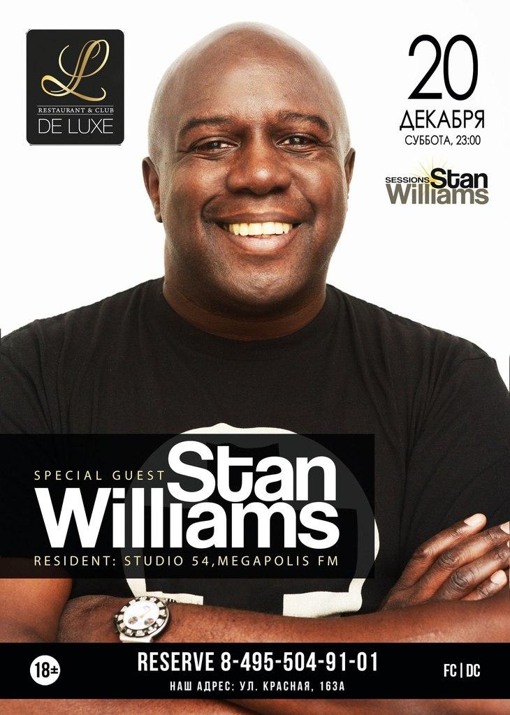 Афиша Солнечногорск DJ Stan Williams @ DELUXE_20 ДЕКАБРЯ 2014