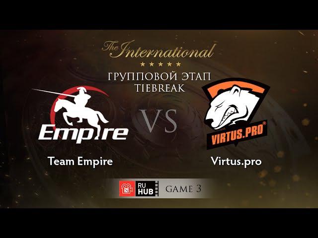 Team Empire vs Virtus.pro - Game 3, Group B - The International 2015