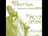 19. Drive Me Crazy Ed Motta Live in Tokyo - 2003330