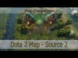 Dota 2 Map on Source 2 [Сравнение карт - Video Comparison]