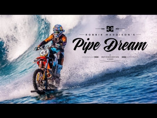 DC SHOES ROBBIE MADDISON S PIPE DREAM