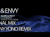 Allen &amp Envy - Coherent (Johnny Yono Remix)