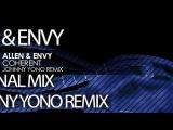 Allen &amp Envy - Coherent (Johnny Yono Remix)