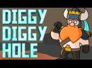 ♪ Diggy Diggy Hole