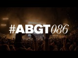 Group Therapy 086 with Above &amp Beyond and Filterheadz