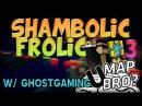 UMap 31 WHY Shambolic Frolic Parkour 3 w GhostGaming