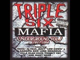 Triple Six Mafia  - Underground Vol.1 1991-1994