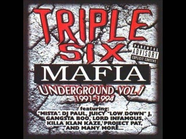 Triple Six Mafia Underground Vol 1 1991 1994