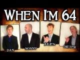 When I'm Sixty Four 64 (The Beatles) - A Cappella Barbershop Quartet