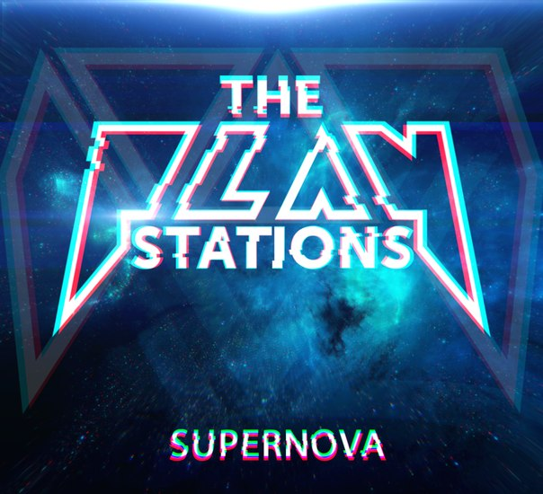 Новый EP группы THE PLAYSTATIONS - Supernova (2015)