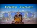 DonBass Timelapse