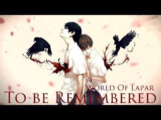 Zankyou no Terror〖ASMV〗To be Remembered