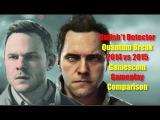 Quantum Break 2014 vs 2015 Gameplay Gamescom Comparison