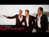 Forever Gentlemen La belle vie Dany Brillant - Damien Sargue - Roch Voisine (clip officiel)