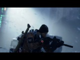 Трейлер Tom Clancy's The Division с E3 2015