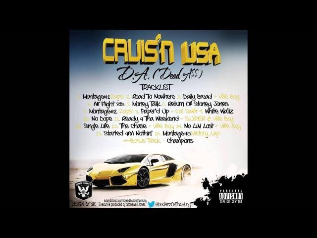 Deada$$(D.A.) - Cruisn USA Album - Track 9 - White Walls(prod. by SKBEAT)