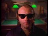 Genesis - I can't dance (1991) (Фил Коллинз)