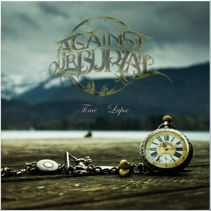 Against Our Burial - Time-Lapse (2014)