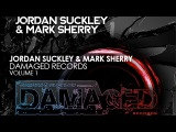 Damaged Records volume 1 - Mixed by Jordan Suckley &amp Mark Sherry (Album Preview)