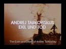 The Exile and Death of Andrei Tarkovsky (1988)