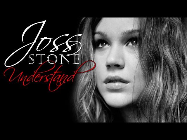 Joss Stone - Understand (Srpski prevod)