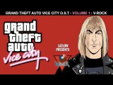 Turn Up The Radio - Autograph - V-Rock - GTA Vice City Soundtrack HD