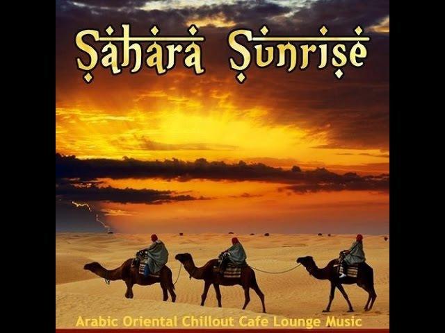 SAHARA SUNRISE 2015 ▶ Chill2Chill