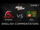Empire vs 4CL, Dream League 4, 4Clovers vs Empire game 1, Dota 2, bo5