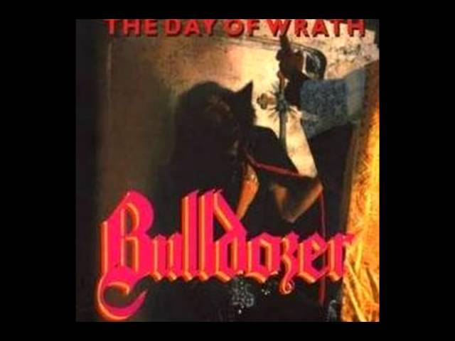 Bulldozer - The Day Of Wrath (Full Album)