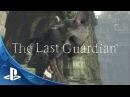 The Last Guardian - E3 2015 Trailer | PS4