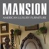 Mansion l Мебель класса люкс из америки