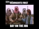 Insurgents First day on the job