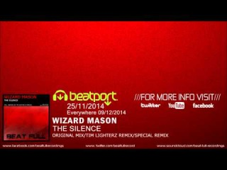 Wizard Mason - The Silence (Tim Lighterz Remix)