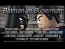 ЛЕГО. Бэтмен против Супермена LEGO. Batman Vs Superman rus mvo