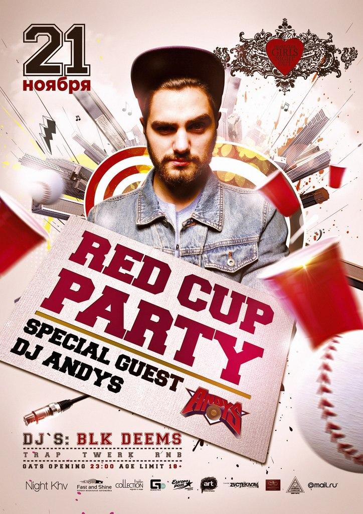 Афиша Хабаровск 21 ноября/ RED CUP / DJ ANDYS guest / Heart Club