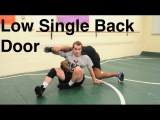 Low Single Leg Out The Back Door Takedown Basic Wrestling Moves and Technique For Beginners
