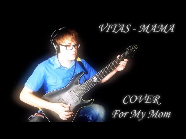 Vitas Витас Мама Cover For My Mom