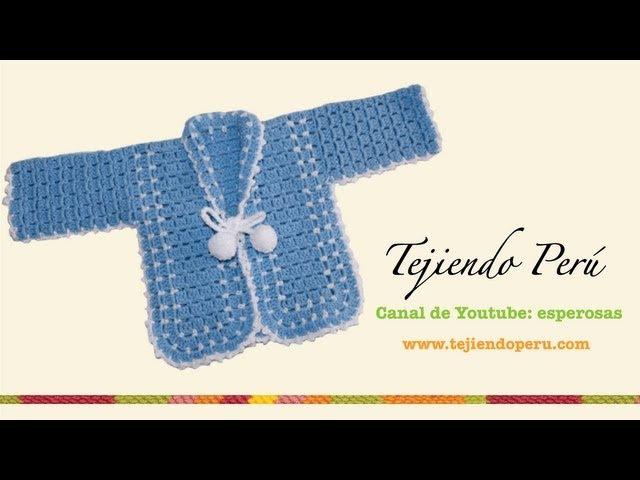 Ropón o chaqueta para bebé en crochet Parte 2 Tejiendo Perú