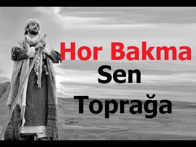Hor Bakma Sen Toprağa - Yunus Emre Şiirleri - 5