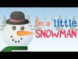 I'm A Little Snowman  Super Simple Songs